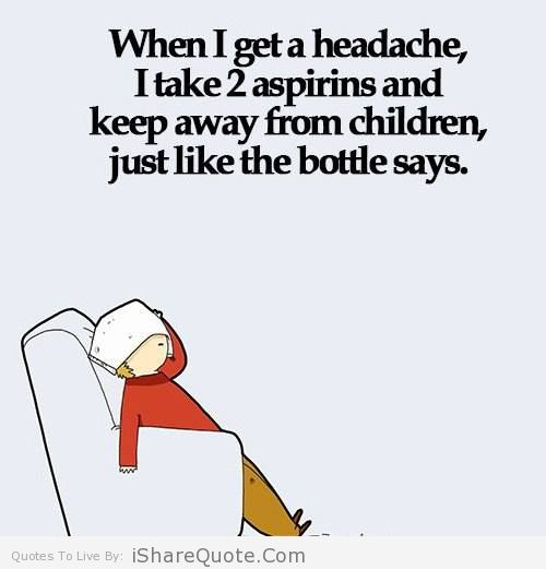 Get Rid Of Your Headache With Some Easy
