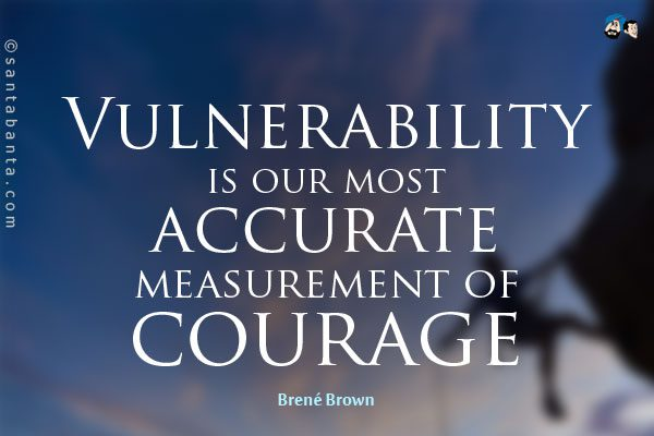 Life-Lessons-vulnerability-gives-courage