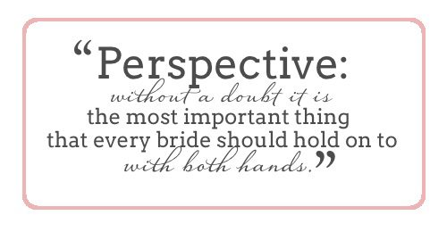 bride-what-a-bride-needs-to-have-perspective