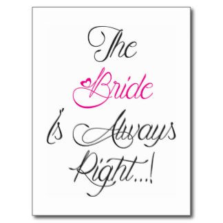 bride_is_always_right_engagement_present_postcard-rc3b8d4a59b2440f9a6dbc2a48e2f64f8_vgbaq_8byvr_324