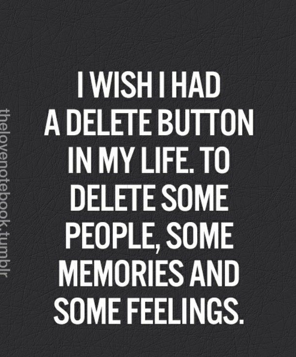 delete-feelings-memories-people-favim-com-1874624