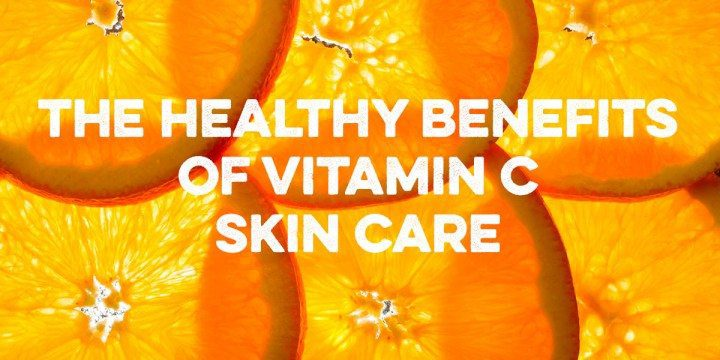 vitamin-c-skincare-healthy-benefits-taken-orally-skin-benefits-applied-topically