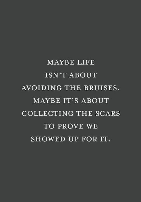 How-to-deal-with-the-scars-emotionalscars-you-get-from-life-collect-scars-proves-you-survived