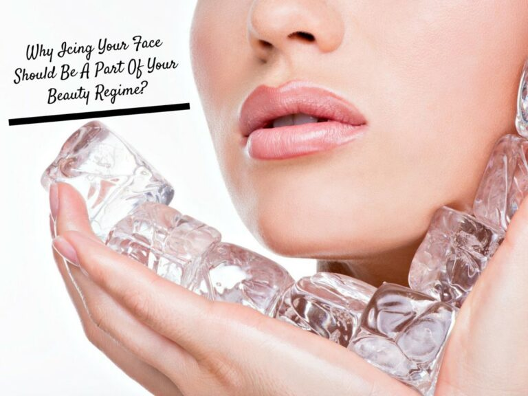 Icing-Skin-Icing-why-icing-your-face-should-be-a-part-of-your-beauty-regime