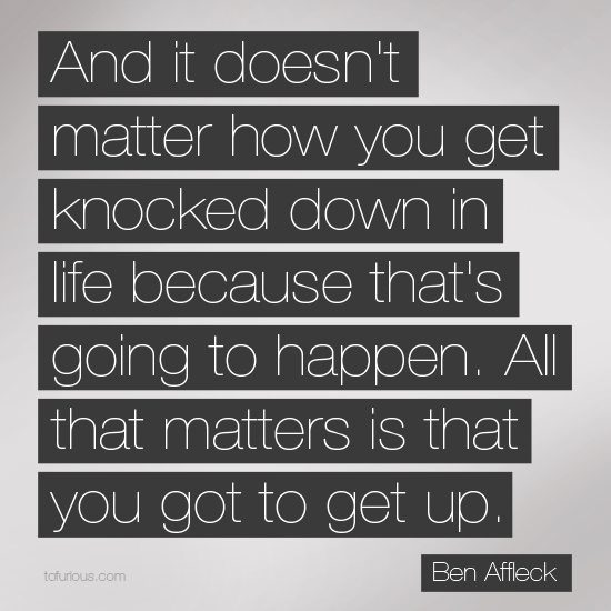 howtodealwithlifeproblems-it-doesnt-matter-how-you-get-knocked-down-in-life