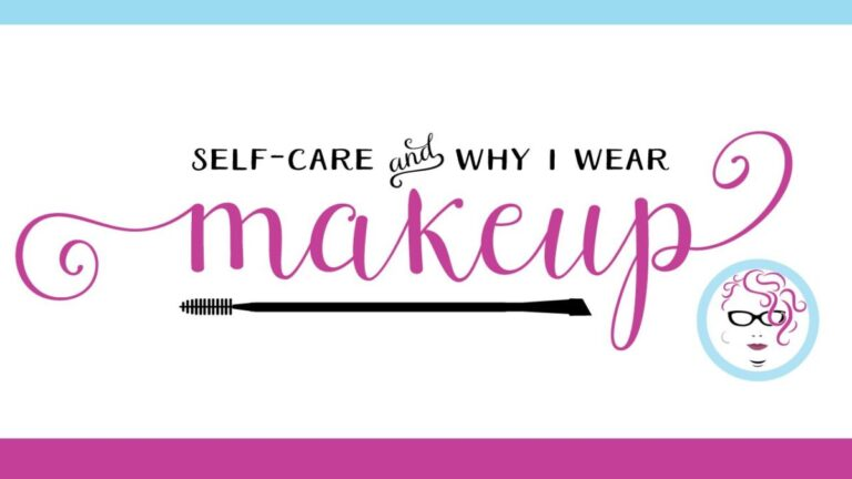 why-i-wear-makeup