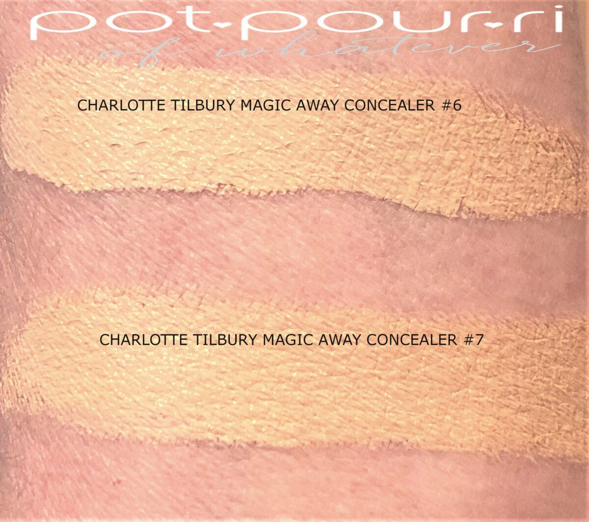 MORE SWATCHES FOR CHARLOTTE TILBURY MAGIC AWAY CONCEALER