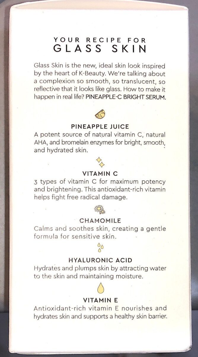 THE INGREDIENTS IN THE GLOW RECIPE PINEAPPLE C SERUM