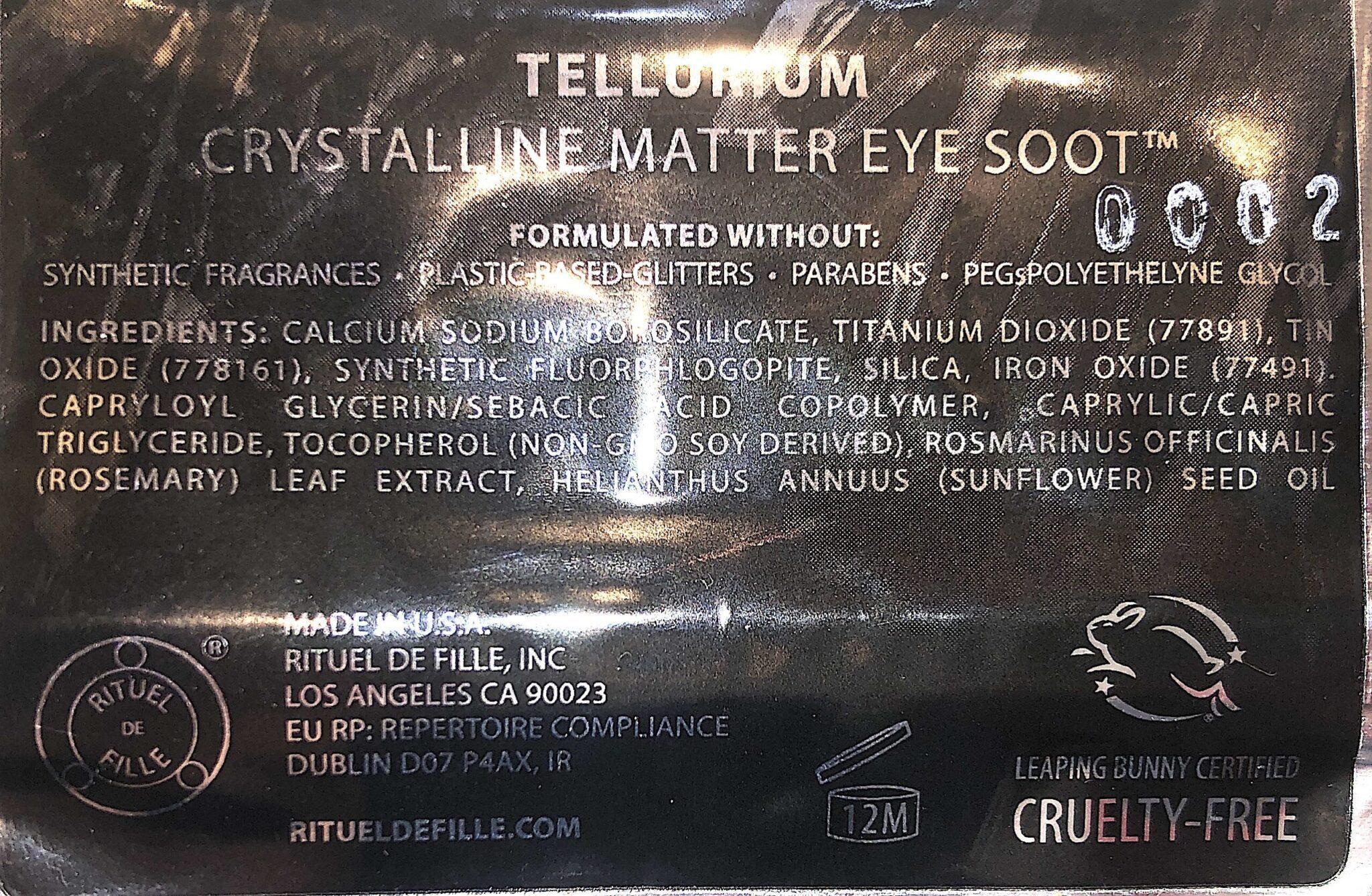 CRYSTALLINE MATTER SOOT TELLURIUM INGREDIENTS