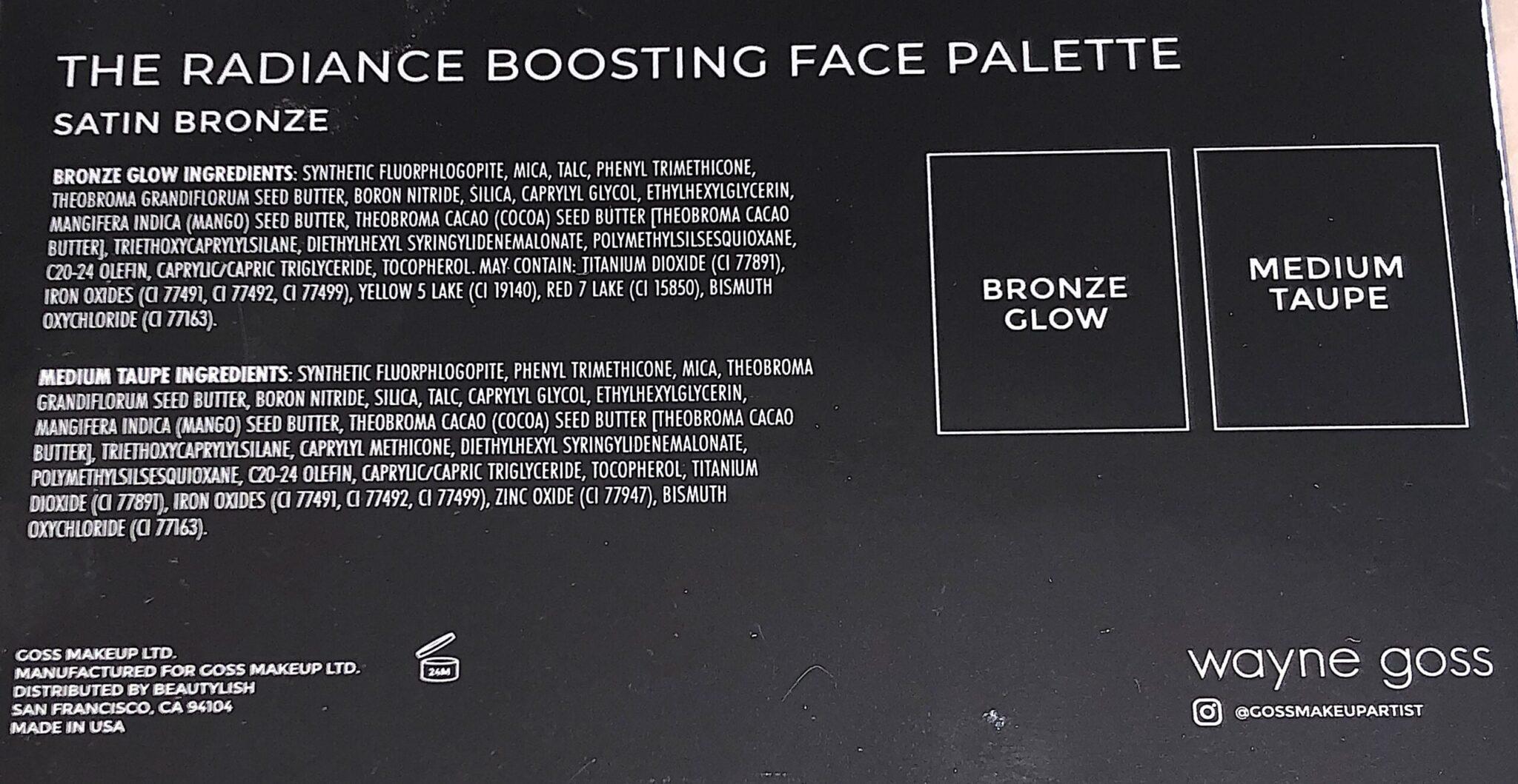 WAYNE GOSS RADIANCE BOOSTING FACE PALETTE INGREDIENTS FOR THE SATIN BRONZE PALETTE