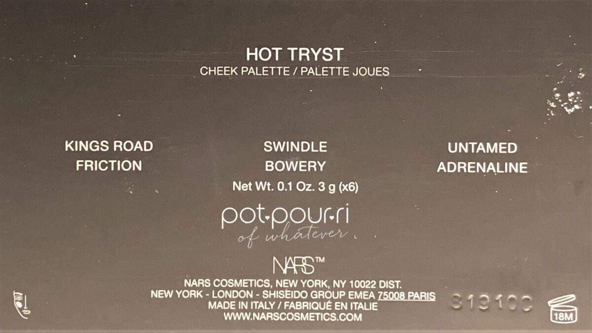 NARS HOT TRYST CHEEK PALETTE BACK OF COMPACT-NAMES OF SHADES
