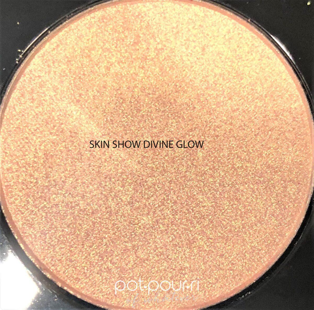 SKIN SHOW DIVINE GLOW