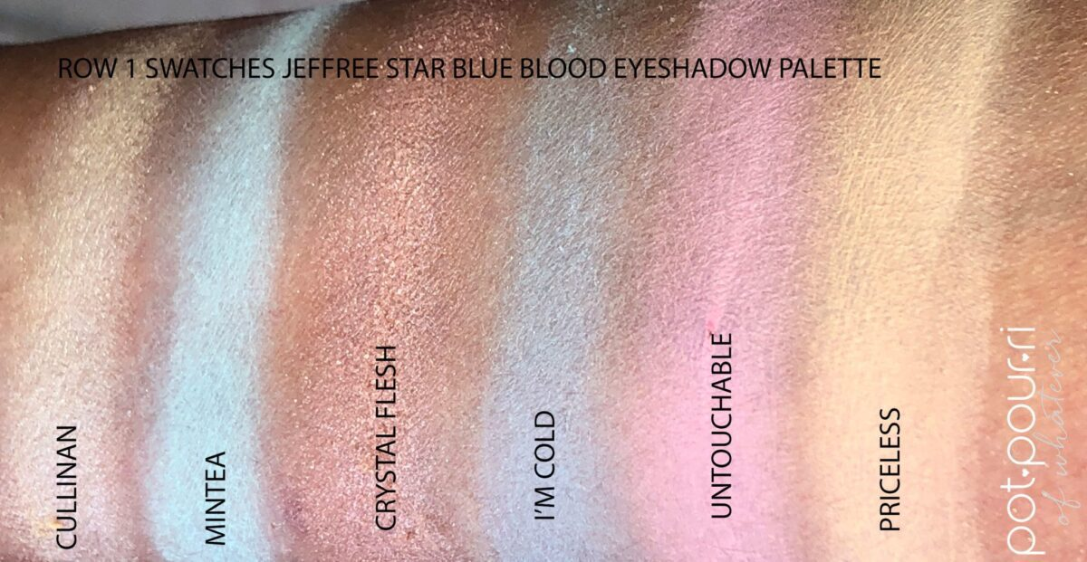 SWATACHES FOR ROW 1 OF THE JEFFREE STAR BLUE BLOODED PALETTE