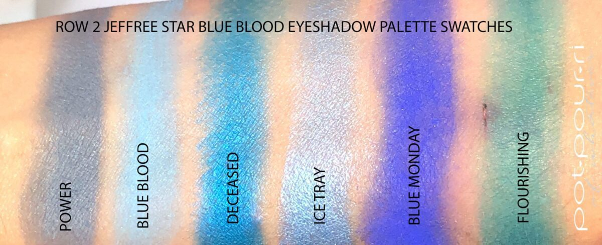 SWATCHES FOR ROW 2 OF THE JEFFREE STAR BLUE BLOODED PALETTE