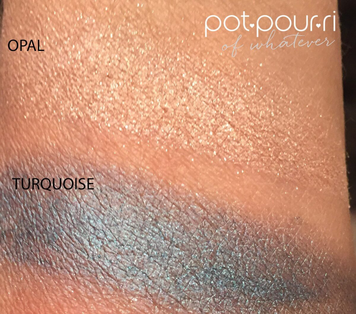 Turquoise Cream and Opal powder swatches