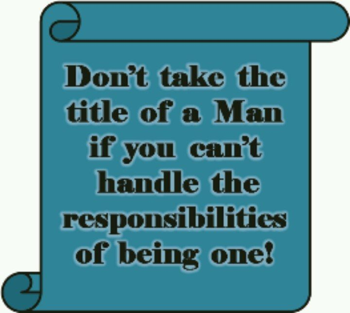 deadbeats-don't-take0-the-title-of-being-a-man-when-you-don't-take the-res[pmsobootoes-of-one